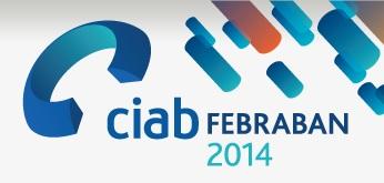 Conheça o Ciab Febraban 2014